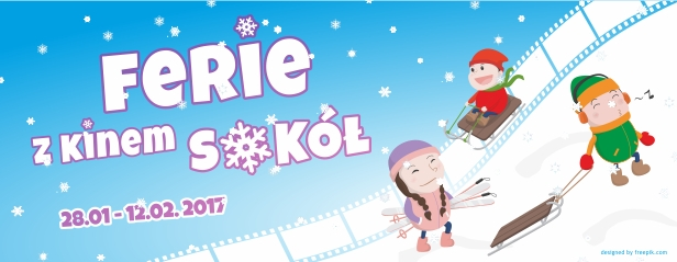 28.01 - 12.02 Ferie z kinem SOKÓŁ
