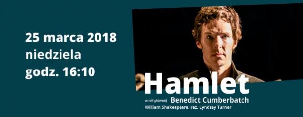 25.03 Hamlet - retransmisja przedstawienia z Barbican Theatre w Londynie
