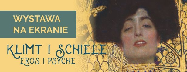 4.04 Klimt i Schiele. Eros i Psyche - WYSTAWA NA EKRANIE