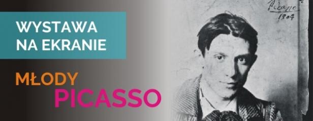 19.09. Młody Picasso - WYSTAWA NA EKRANIE